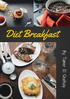 Diet Breakfast by Tamer ElShafeay