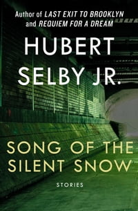Song of the Silent Snow: Stories