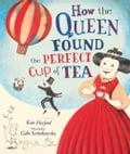 How the Queen Found the Perfect Cup of Tea 29858492-0048-4a20-8ceb-aaf88e4a9930