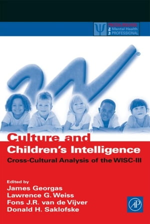 Culture and Children's Intelligence: Cross-Cultural Analysis of the WISC-III