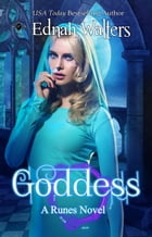 Goddess: A Runes Novel by Ednah Walters