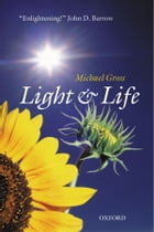 Light and Life by Kenneth R. Yeager
