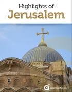 Highlights of Jerusalem by Approach Guides