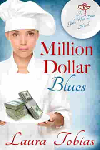 Million Dollar Blues: Girls Who Dish, #1