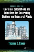 Electrical Calculations and Guidelines for Generating Stations and Industrial Plants, Second Edition e20946f3-b0b3-4690-b72e-b20a7221aea4