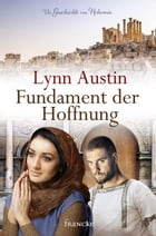 Fundament der Hoffnung by Lynn Austin