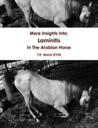 More Insights Into: Laminitis In The Arabian Horse