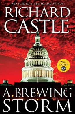 Book A Brewing Storm: A Derrick Storm Short by Richard Castle