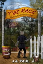 The Race (A Gladius Adventure Series - Short Story) by J. A. Paul