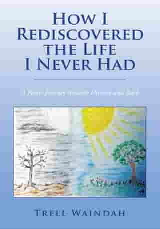 How I Rediscovered the Life I Never Had: A Poetic Journey Through Divorce and Back