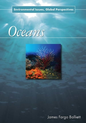 Oceans Environmental Issues,  Global Perspectives