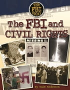 The FBI and Civil Rights by Dale Anderson