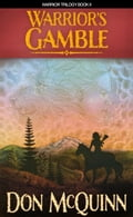 Warrior's Gamble (Warrior Trilogy Book II) 6ab91026-8cd5-4c3a-95f2-6960424b95a1