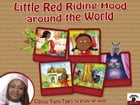 Little Red Riding Hood around the World with Fairy Kelly: Classic Fairy Tales to grow up with by Mariagrazia Bertarini