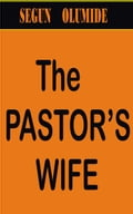The Pastor's Wife 930904cc-e2f8-4344-9fdc-477c169d8d7f