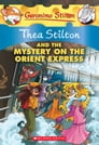 Thea Stilton and the Mystery on the Orient Express Cover Image