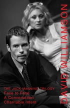 The Jack Manning Trilogy by David Williamson