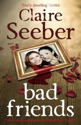Book Bad Friends by Claire Seeber