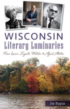 Wisconsin Literary Luminaries Cover Image