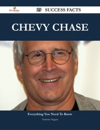 Chevy Chase 29 Success Facts - Everything you need to know about Chevy Chase