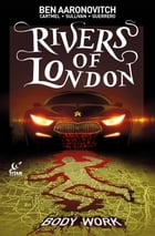 Rivers of London - Body Work #3 by Ben Aaronovitch