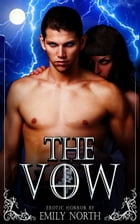 The Vow by Emily North
