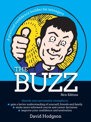 The Buzz A practical confidence builder for teenagers