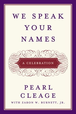 Book We Speak Your Names: A Celebration by Pearl Cleage