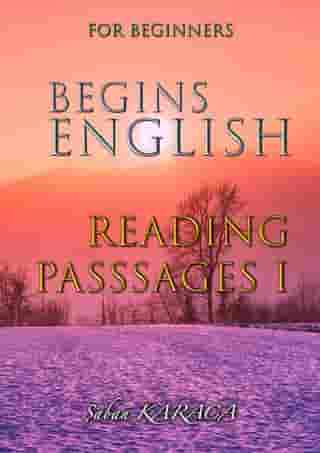 English Begins - Reading Passages I: English Begins, #1
