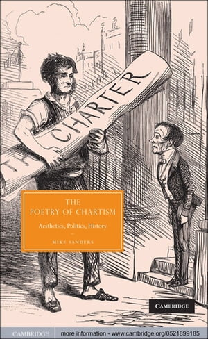 The Poetry of Chartism Aesthetics,  Politics,  History