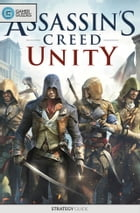 Assassin's Creed: Unity - Strategy Guide by GamerGuides.com