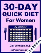 30-Day Quick Diet for Women by Gail Johnson