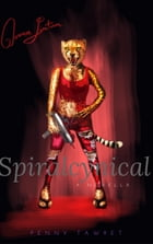 Spiralcynical by Penny Tawret