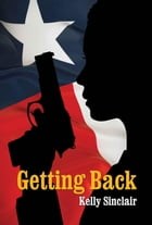 Getting Back by Kelly Sinclair