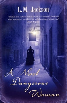 A Most Dangerous Woman: (Sarah Tanner 1)