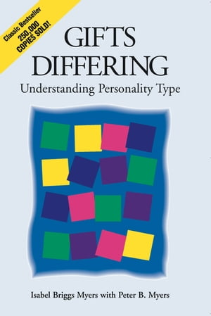 Gifts Differing Understanding Personality Type