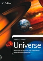 Universe: The story of the Universe, from earliest times to our continuing discoveries (Collins…
