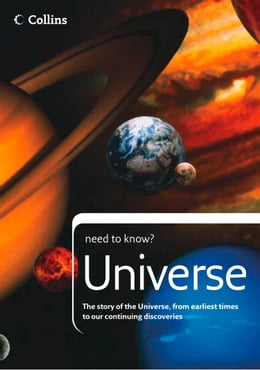 Book Universe: The story of the Universe, from earliest times to our continuing discoveries (Collins… by Peter Grego