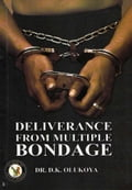 9789789200252 - Dr. D.K. Olukoya: Deliverance from Multiple Bondage - Book