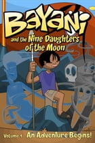 Bayani and the Nine Daughters of the Moon by Travis McIntire