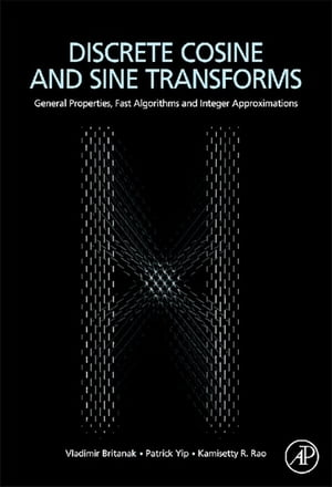 Discrete Cosine and Sine Transforms General Properties,  Fast Algorithms and Integer Approximations
