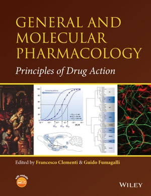 General and Molecular Pharmacology Principles of Drug Action