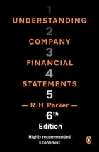 Understanding Company Financial Statements by R H Parker