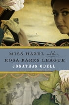 Miss Hazel and the Rosa Parks League Cover Image