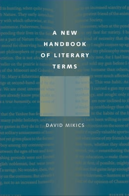 Book A New Handbook of Literary Terms by David Mikics
