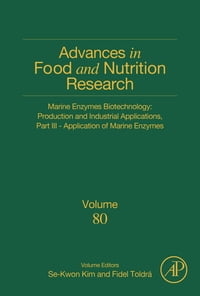 Marine Enzymes Biotechnology: Production and Industrial Applications, Part III - Application of…