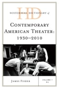 Historical Dictionary of Contemporary American Theater 49269114-d69f-4eab-8dfb-966d1f568c4e