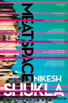 Book Meatspace by Nikesh Shukla