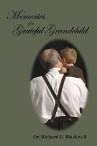 Memories of a Grateful Grandchild