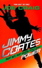 Jimmy Coates: Power by Joe Craig